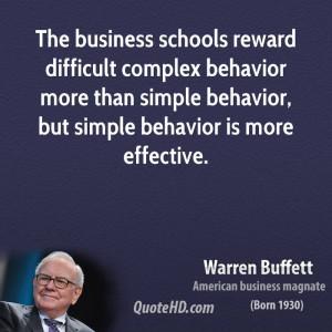 warren-buffett-warren-buffett-the-business-schools-reward-difficult ...