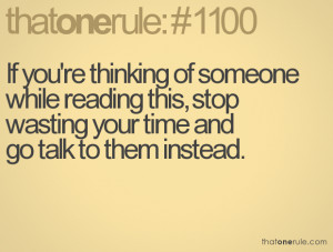 ... Quotes About Thinking About Someone If you're thinking of someone