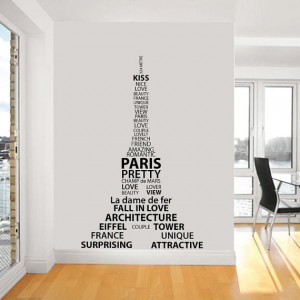 Wall Decal quote Paris Eiffel Tower Vinyl Wall Art Quote