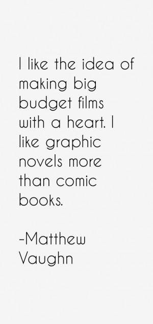 Matthew Vaughn Quotes & Sayings