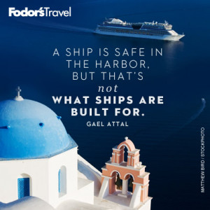 Safe Travels Quotes Travel quote of the week: on