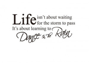 NeW-HOT-Family-Life-Dance-In-The-Rain-Quote-Vinyl-Wall-Decals-18-H-38 ...