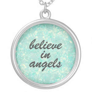 Believe in Angels quote Necklace