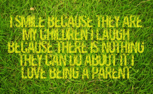 being a parent quotes being a parent quotes being a parent quotes ...