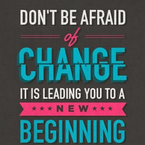 Change Is Good Quotes Change. good morning folks,