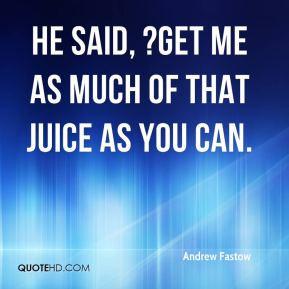 Juice Quotes