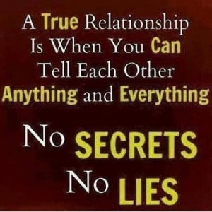 No secrets, No lies Quote