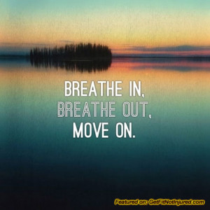 Breathe-In-Breathe-Out-Move-On