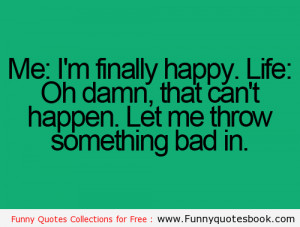 You when Happy mood vs Sad mood - Funny quotes about life