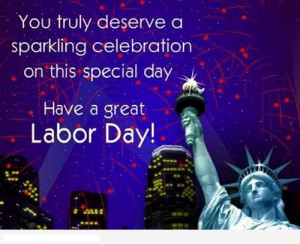 Labor Day Greeting Card To Have A Great Labor Day With The Wish You ...
