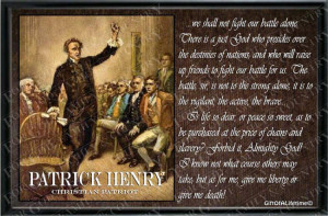 Patrick Henry Famous Quotes Quotes - patrick henry