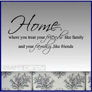 Home where you treat....Family Wall Quotes Sayings Words Lettering Art