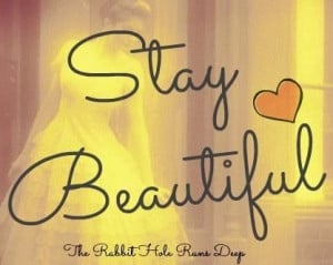 Stay beautiful quote #beauty