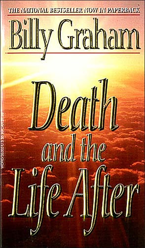 Death and the Life After, bible, bible study, gospel, bible verses
