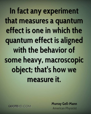 Murray Gell-Mann Quotes
