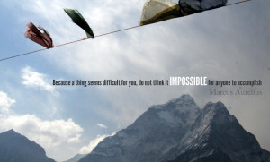 ... want people around me who can do the impossible . - Elizabeth Arden