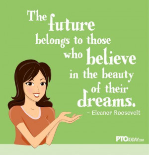 The future belongs to those...