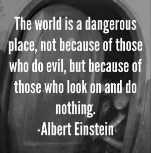 The world is a dangerous place ...