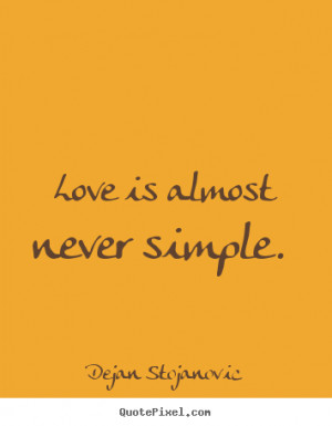 Stojanovic Picture Quotes...
