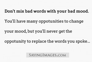 Bad Words Quotes Sayings Bad mood quotes