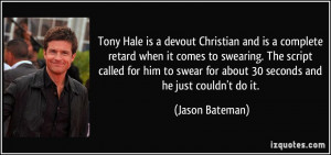 Tony Hale is a devout Christian and is a complete retard when it comes ...