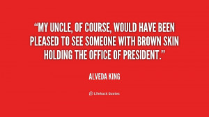 My Uncle Quotes Quote-alveda-king-my-uncle