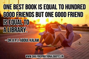 ... But One Good Friend is Equal To A Library ~ Inspirational Quote