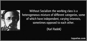 Without Socialism the working class is a heterogeneous mixture of ...