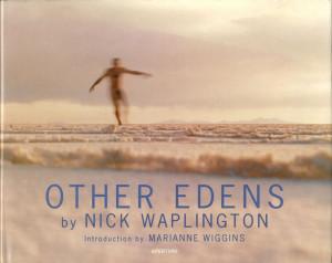 Nick Waplington Other Edens