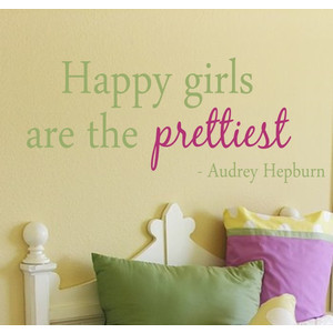 Happy Girls Are The Prettiest Quote Vinyl Wall Decal - Children/Teen V ...