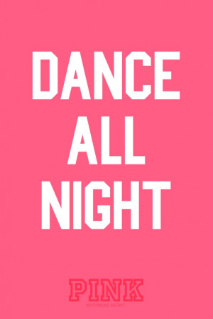cool, dance, night, pink, quote, quotes, style, text