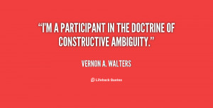 quote-Vernon-A.-Walters-im-a-participant-in-the-doctrine-of-35861.png