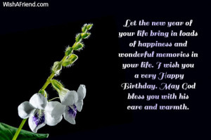 ... you a very Happy Birthday. May God bless you with his care and warmth
