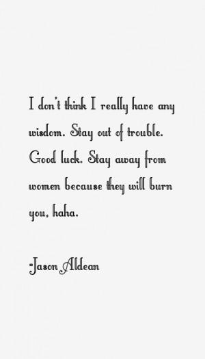 View All Jason Aldean Quotes