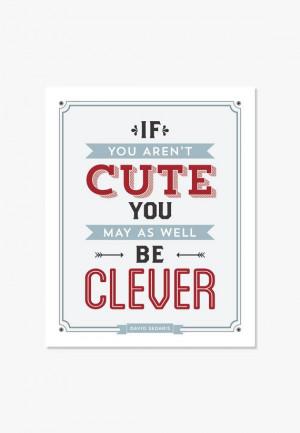 David Sedaris Quote If You Arent Cute