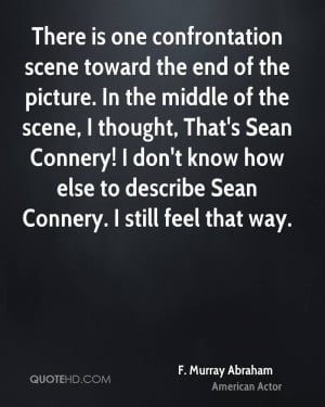 There is one confrontation scene toward the end of the picture. In the ...