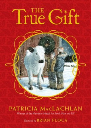 """Start by marking """"The True Gift: A Christmas Story"""" as Want to ..."""