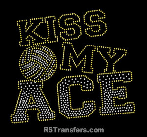 Kiss My Ace volleyball rhinestone transfer | RSTransfers.com