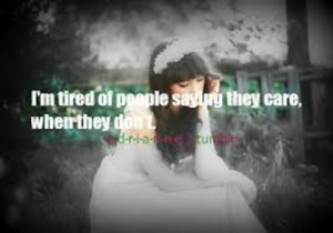 tired of people saying they care
