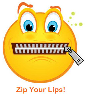 Zip Your Lips!