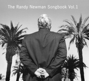 randy newman the randy newman songbook vol 1