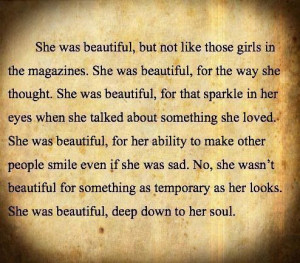 She was beautiful. Beautiful soul.