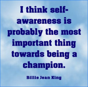 Self awareness important for Champions. #quote
