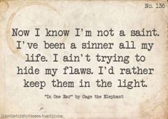 ... in one ear,cage the elephant,quotes,life,life quotes,words,text) More