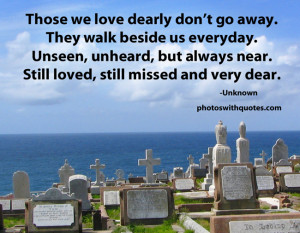 Quote Those We Love Don't Go Away