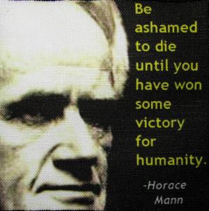 Horace Mann Quotes Horace mann quotes