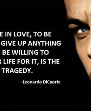 Quotes On Leonardo DiCaprio
