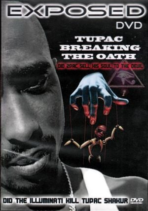 exposed tupac breaking the oath did the illuminati kill tupac this dvd ...