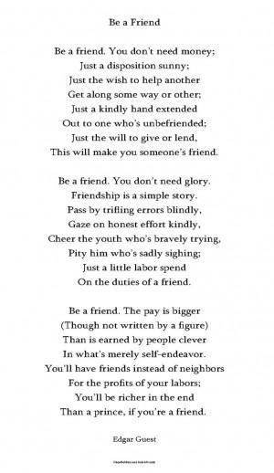 Be a Friend' - Edgar Guest