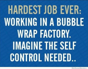 Imagine the self control...